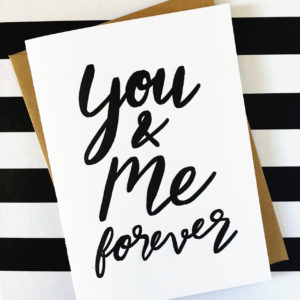 You ane me forever letterpress card